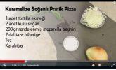 Karamelize Soğanlı Pratik Pizza